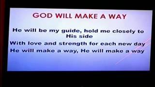 God Will Make a Way  Mar 06,2015