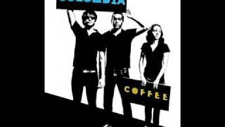 Colombia Coffee - As coisas que ela diz