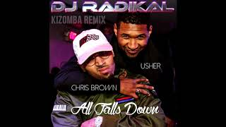 All Falls Down - Kizomba Remix - Dj Radikal