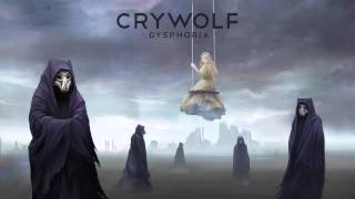 Crywolf - We Never Asked For This