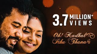 Oh Kadhal Ithu Thana -  New Tamil Romantic Short Film 2018 || by Chudar KVS width=