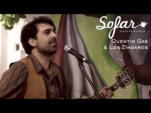 Quentin Gas & Los Zíngaros - Deserto Rosso | Sofar Seville