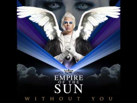 empire-of-the-sun-without-you-instrumental-punkygirlx3
