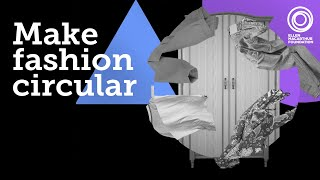 Make Fashion Circular