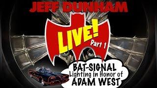 LIVE! BAT-SIGNAL lighting in honor of ADAM WEST Part 1 | JEFF DUNHAM