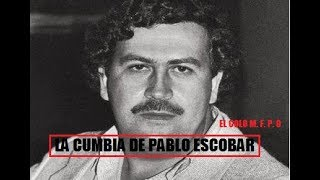 LA CUMBIA DE PABLO ESCOBAR