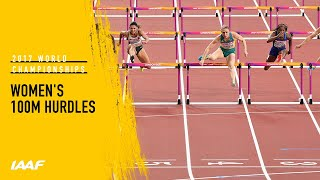 Women's 100m Hurdles Final   IAAF World Championships London 2017