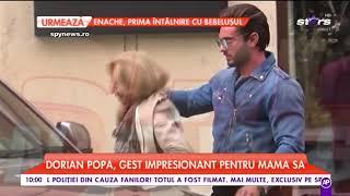Dorian Popa a făcut un gest impresionant pentru mama sa