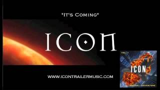 "ICON Trailer Music - ""It's Coming"" Video"