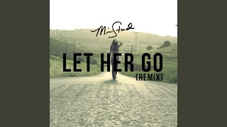 Let Her Go (Remix)