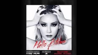 CL - Hello Bitches (Full Audio)