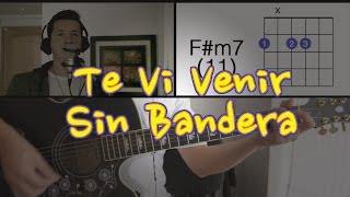 Te Vi Venir Sin Bandera Tutorial Cover - Acordes [Mauro Martinez]
