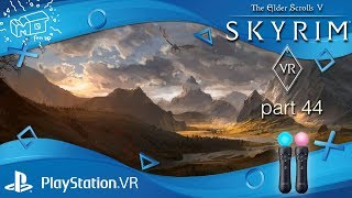 Skyrim VR / Playstation  VR ._. Lets play #44 /german /deutsch /live