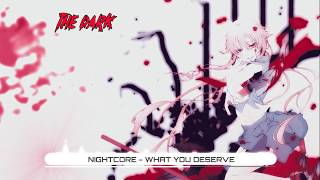 Nightcore - What You Deserve - No Resolve (Lyrics) ★