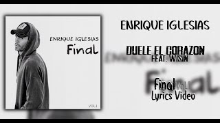 Enrique Iglesias - Duelel El Corazon (Lyrics in Spanish and English) ft. Wisin