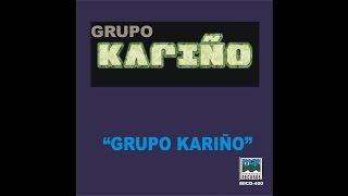 Grupo Karino - Nuestro Ultimo Beso