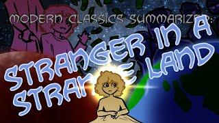 Modern Classics Summarized: Stranger In A Strange Land