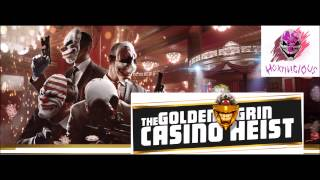 Payday 2 - Golden Grin Casino Website Track