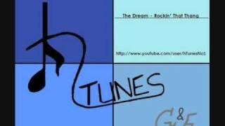 The Dream - Rockin' That Thang (HQ)