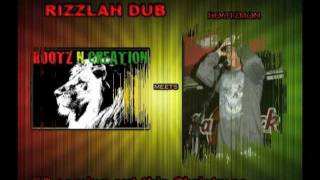 Rizzlah DUB - Rootz N Creation Feat. Rootzmon
