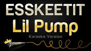Lil Pump - ESSKEETIT (Karaoke Version)