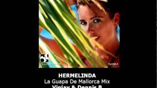 NZG 114 - HERMELINDA - Vinjay & Dennis B - La Guapa De Mallorca Mix