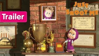 Masha and The Bear - Just shoot me 📷 (Trailer)