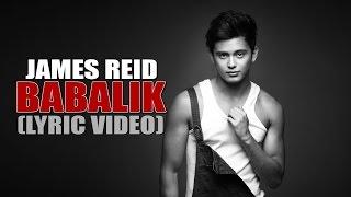 James Reid - Babalik [Official Lyric Video]