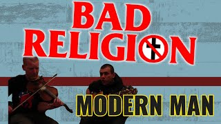 BAD RELIGION - MODERN MAN (Cover)