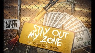 YMR Redd - Stay Out My Zone (Feat. Rasheed & Lil Koo) NEW 2017
