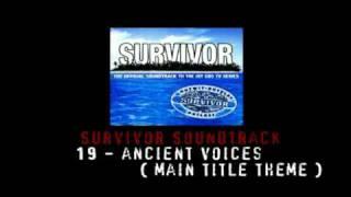 Survivor Official Soundtrack - 19 : Ancient Voices ( Main Title Theme )