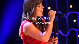 I know you won't (acoustic live) by Kelly Carkson Lyrics on Screen