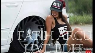 DJ FATIH ARCU EDIT