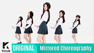[Mirrored] APRIL(에이프릴)_Muah! Choreography(거울모드 안무영상)_1theK Dance Cover Contest
