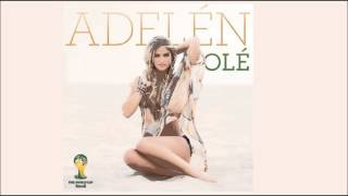 Adelén - Olé (Stadium Anthem Mix)