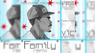 Chance The Rapper - Family (feat. Vic Mensa) [Blended Babies Remix]