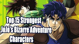 Top 15 Strongest JoJo's Bizarre Adventure Characters (Part 1&2)