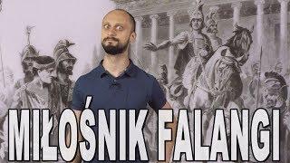 Miłośnik falangi - Aleksander Wielki. Historia Bez Cenzury