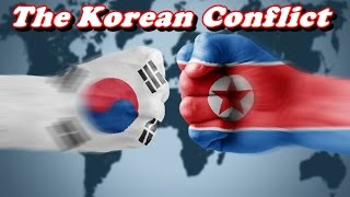 History Brief: The Korean Conflict