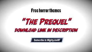 The Prequel - free background music (horror)