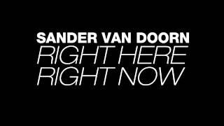 Sander Van Doorn - Right Here Right Now | Sub Español + Lyrics