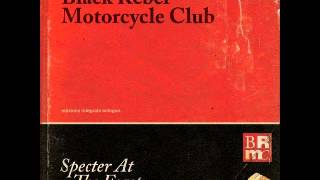 Hate the Taste - Black Rebel Motorcycle Club