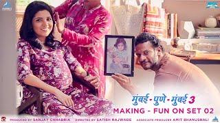 Fun On Set Part 02 Making - Mumbai Pune Mumbai 3 Behind The Scenes | Marathi Movies 2018