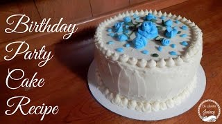 How to Bake a Simple Birthday Party Cake | Recipe | The Sweetest Journey