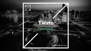 Tiësto - Don't Stop