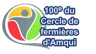 100e du Cercle de fermières d'Amqui
