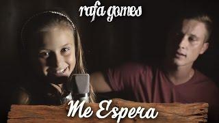 ME ESPERA (Sandy part. Tiago Iorc) - RAFA GOMES Cover ft. FELIPE GOMES
