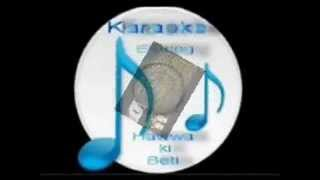 Dil bekarar sa ha ( Ishara  ) Free karaoke with lyrics by Hawwa-