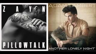 Another Lonely Pillowtalk : ZAYN/ Adam Lambert Mashup