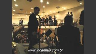 Incanttus Musicais - Esse cara sou eu - Villa Bisutti